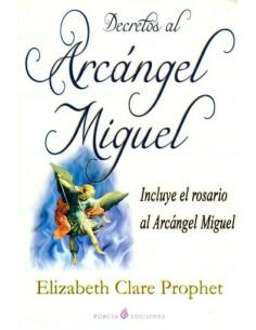Decretos Al Arcangel Miguel (coedicion)