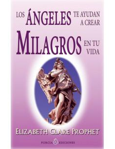 Los Angeles Te Ayudan A Crear Milagros En Tu Vida (coedicion)