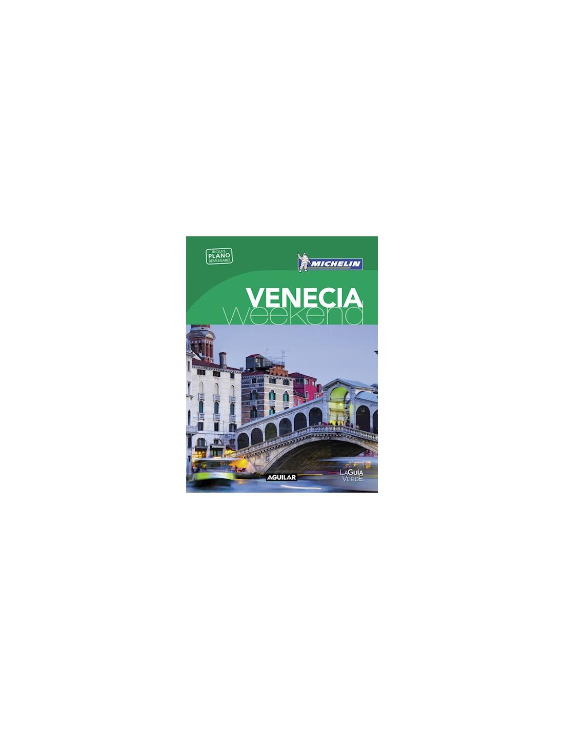 Venecia (la Guia Verde Weekend 2016)