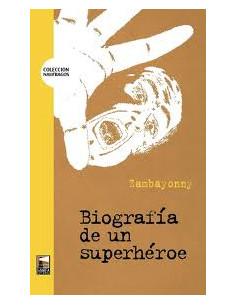 Biografia De Un Superheroe