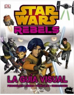 Star Wars Rebels.la Guia Visual