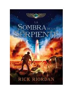 La Sombra De La Serpiente Las Cronicas De Kane 3 *a Partir De 11 Años