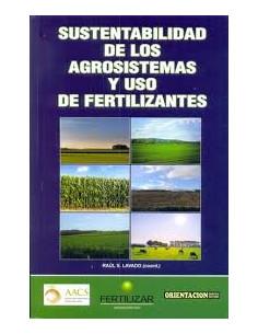 Sustentabilidad De Los Agrosistemas Y Uso De Fertilizantes