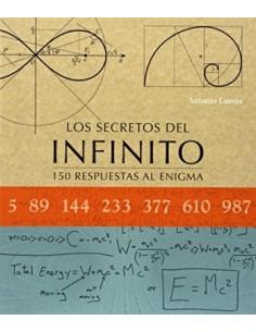 Los Secretos Del Infinito *150 Respuestas Al Enigma