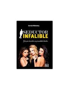 Seductor Infalible *guia Para Desarrollar Una Personalidad Atractiva