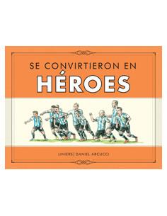 Se Convirtieron En Heroes