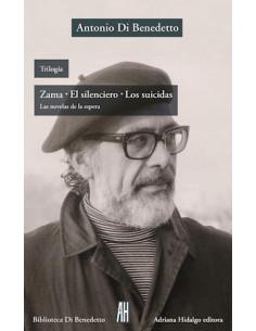 Trilogia Zama El Silenciero Los Suicidas