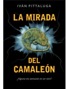 La Mirada Del Camaleon