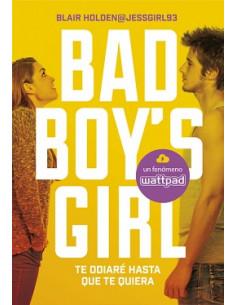 Te Odiare Hasta Que Te Quiera Bad Boys Girl 1