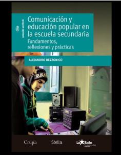 Comunicacion Y Educacion En La Escuela Secundaria