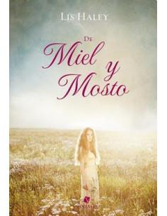De Miel Y Mosto