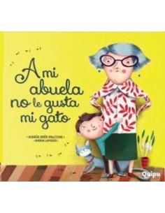 A Mi Abuela No Le Gusta Mi Gato