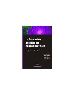 La Formacion Docente En Educacion Fisica *perspectivas Y Prospectiva