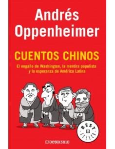 Cuentos Chinos *el Engaño De Washington  Mentira Populista  Y Esperanza De America Latina