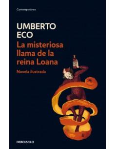 La Misteriosa Llama De La Reina Loana *novela Ilustrada