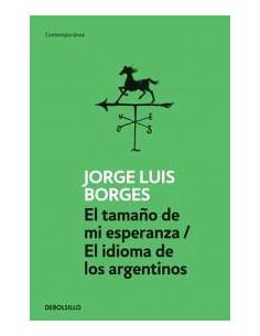 El Tamaño De Mi Esperanza El Idioma De Los Argentinos