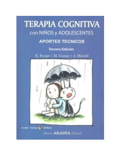 Terapia Cognitiva Con Niños Y Adolescentes *aportes Tecnicos 3era Edicion Con Cd