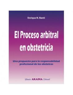 El Proceso Arbitral En Obstetricia