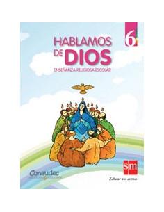 Hablamos De Dios 6 Primaria *enseñanza Religiosa Escolar