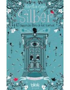 Silber 2 *el Segundo Libro De Los Sueños