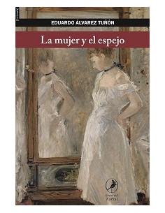 La Mujer Y El Espejo