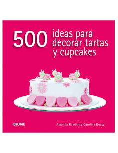 500 Ideas Para Decorar Tortas
