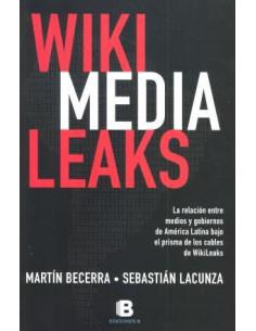 Wikimedialeaks *bajo El Prisma De Los Cables Wikileaks
