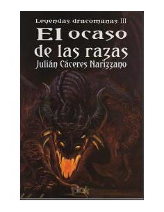 El Ocaso De Las Razas - Dracomanas Iii