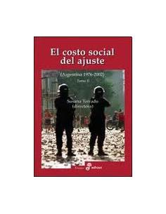 El Costo Social Del Ajuste 2  *( Argentina 1976 - 2002 )