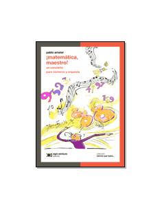 Matematica Maestro *un Concierto Para Numeros Y Orquesta