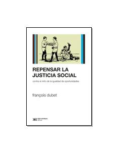 Repensar La Justicia Social *contra El Mito De La Igualdad De Oportunidades