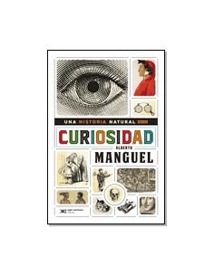 Una Historia Natural De La Curiosidad