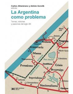 La Argentina Como Problema