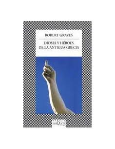 Dioses Y Heroes De La Antigua Grecia