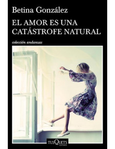 El Amor Es Una Catastrofe Natural