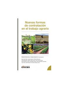 Nuevas Formas De Contratacion En El Trabajo Agrario