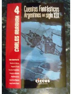 Cuentos Fantasticos Argentinos Del Siglo Xix Vol 4
