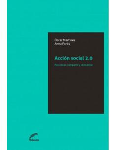 Accion Social 2.0 *para Crear Compartir Y Reinventar