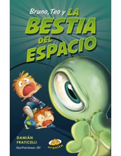 Bruno Teo Y La Bestia Del Espacio