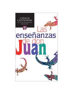 Las Enseñanzas De Don Juan *una Forma Yaqui De Conocimiento