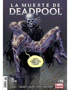 Deadpool Now Vol 16 *la Muerte De Deadpool
