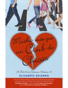 Mucho Mas Que Un Club De Chicas *el Club De Los Corazones Solitarios 2