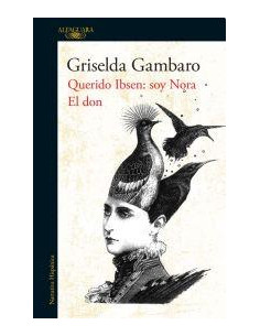 Querido Ibsen Soy Nora / El Don