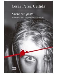 Sarna Con Gusto *refranes Canciones Y Rastros De Sangre 1
