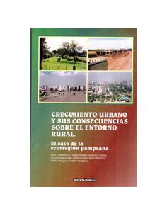 El Crecimiento Urbano Y Sus Consecuencias Sobre El Entorno Rural