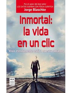 Inmortal La Vida En Un Clic