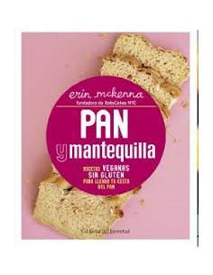 Pan Y Mantequilla *recetas Veganas Sin Gluten