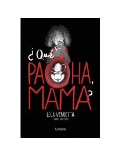 Lola Vendetta *que Pacha Mama