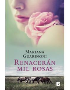 Renaceran Mil Rosas