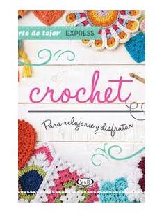 Crochet Para Relajarse Y Disfrutar